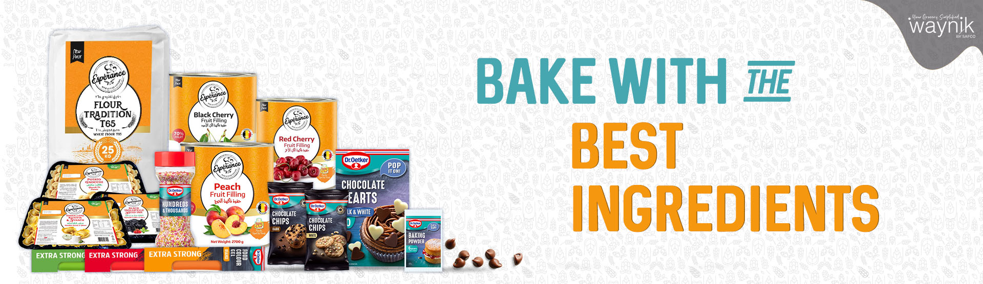 BAKE WITH THE BEST INGREDIENTS